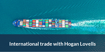 International trade hogan lovells